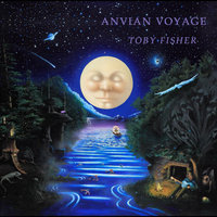 Anvian Voyage — Toby Fisher