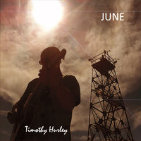 June — Timothy Hurley
