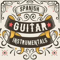 Spanish Guitar Instrumentals — Guitar, Guitar Songs Music, Guitar Instrumental Music, Guitar|Guitar Instrumental Music|Guitar Songs Music