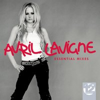 "12"" Masters - The Essential Mixes — Avril Lavigne"