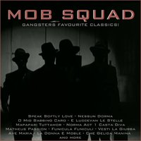 Mob Squad, Gangsters Favourite Classics! — сборник
