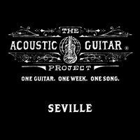 The Acoustic Guitar Project: Seville 2014 — сборник