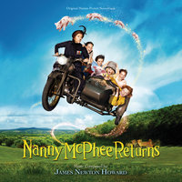 Nanny McPhee Returns — James Newton Howard