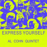 Express Yourself — Al Cohn Quintet