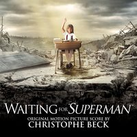Waiting for Superman — Christophe Beck