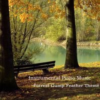 Instrumental Piano Songs: Forrest Gump Feather Theme — The O'Neill Brothers Group