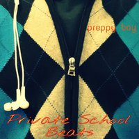 Private School Beats — DJ Preppy Boy