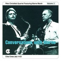 Conversations With Warne Vol.2 — Nick Ceroli, Jim Hughart, Pete Christlieb Quartet