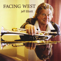 Facing West — Jeff Elliott