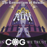 In C.O.G. We Trust — The Consortium of Genius