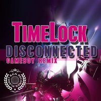 Disconneted Gameboy Remix - Single — Timelock