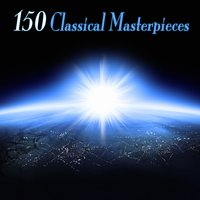 150 Classical Masterpieces — сборник