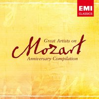 Great Artists of Mozart - The Anniversary Compilation — Вольфганг Амадей Моцарт