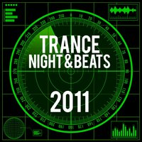Trance Night & Beats 2011 — сборник