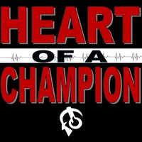 Heart of a Champion — T. Powell