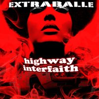 Highway Interfaith — Extraballe