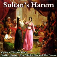 Sultan's Harem (Oriental Themes About Sultans, Harems, The Middle East and the Desert) — сборник
