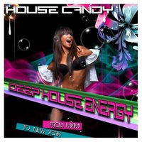 House Candy - Deep House Energy — сборник