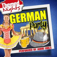 Themed Nights: German Party — Audio Idols