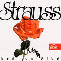Strauss: King of Waltz — Иоганн Штраус-сын, Václav Neumann, Czech Philharmonic, Pavel Kühn, Rudolf Urbanec, Vaclav Smetácek, Milivoj Uzelac