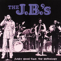 Funky Good Time: The Anthology — The J.B.'s