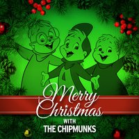 Merry Christmas with the Chipmunks — Alvin And The Chipmunks, Ирвинг Берлин