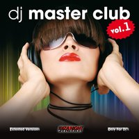 Dj Master Club, Vol. 1 — сборник