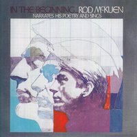 In the Beginning ... Rod Mckuen Narrates His Poetry and Sings — Rod McKuen