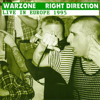 Live in Europe 1995 - Split EP — Warzone, Right Direction