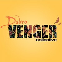Dobro — Venger Collective