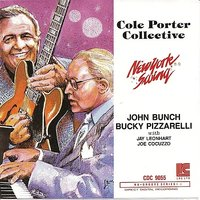 Cole Porter Collective — Joe Cocuzzo, John Bunch, Bucky Pizzarelli, Jay Leonhart, New York Swing