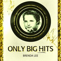 Only Big Hits — Brenda Lee