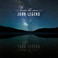 Under the Stars — John Legend