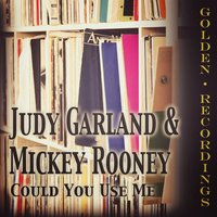 Could You Use Me — Judy Garland, Mickey Rooney