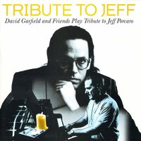 Tribute to Jeff — David Garfield & Friends