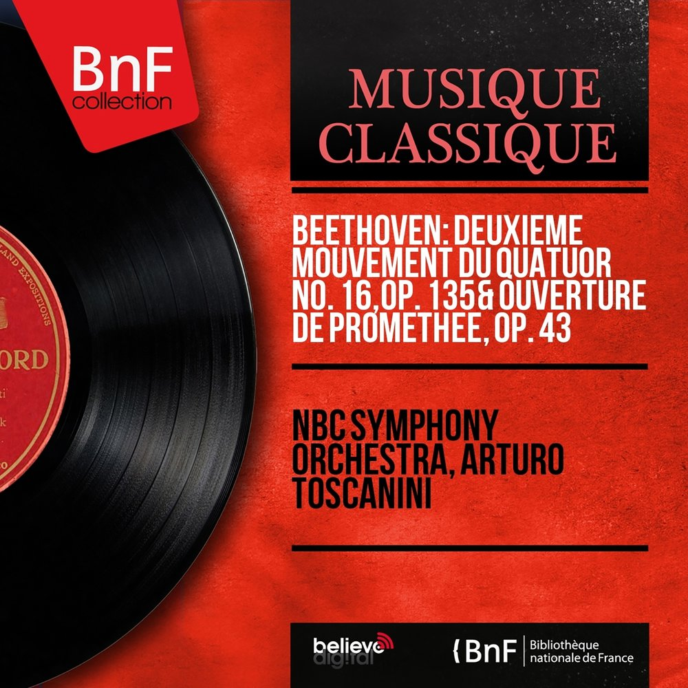NBC Symphony Orchestra Conducted by Arturo Toscanini - Overture