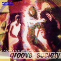 Groove Society - Music for Beats, Phlow and Groove — Backes & Moslener