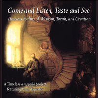 Come and Listen, Taste and See — Vocal Tapestry