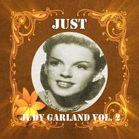 Just Judy Garland, Vol. 2 — Judy Garland