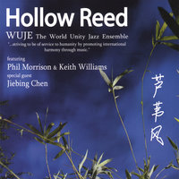 Hollow Reed — World Unity Jazz Ensemble
