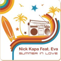 Summer In Love — Nick Kapa feat Eva, Nick Kapa