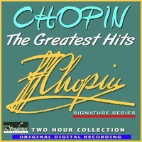 Chopin - The Greatest Hits — The Royal Festival Orchestra, Sarah Ainsworth (piano), Barry Faldner, John Jungklaus, Tom Gramuglia, Conducted By William Bowles