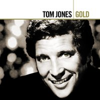 Gold (1965 - 1975) — Tom Jones