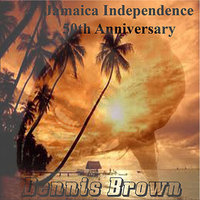Jamaica Independence 50th Anniversary — Dennis Brown
