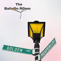 Golden and Prosperity — The Balloon Room