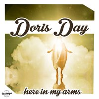Here in My Arms — Doris Day