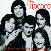 The Firestorm And Other Love Songs — Rococo