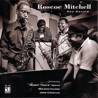 Hey Donald — Roscoe Mitchell