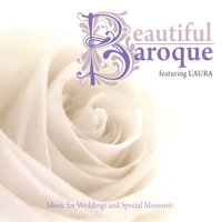 Beautiful Baroque: Music for Weddings and Special Moments — L'Aura