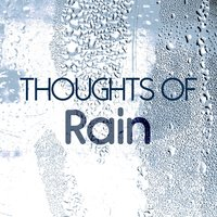 Thoughts of Rain — Thunderstorms